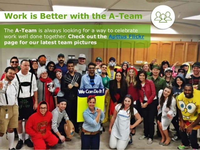 The A-Team is always looking for a way to celebrate work well done together. Check out the Apttus Flickr page for our late...