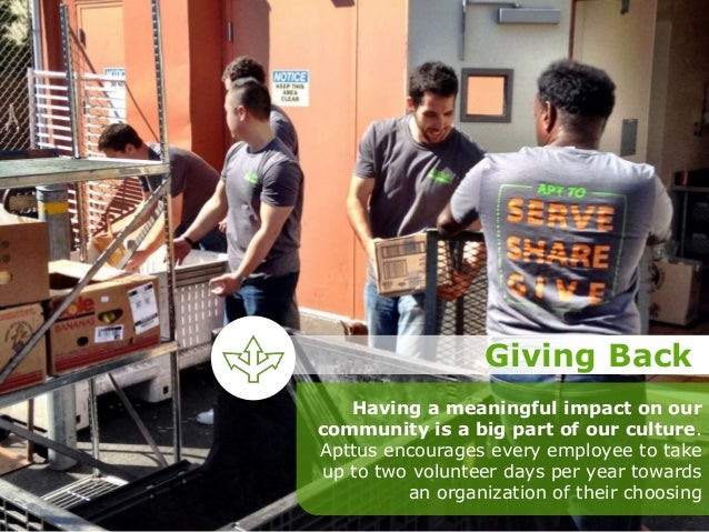 Having a meaningful impact on our community is a big part of our culture. Apttus encourages every employee to take up to t...