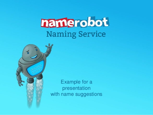 Example for a presentation with name suggestions