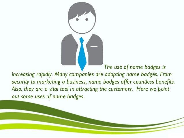 Use of name badges Slide 2