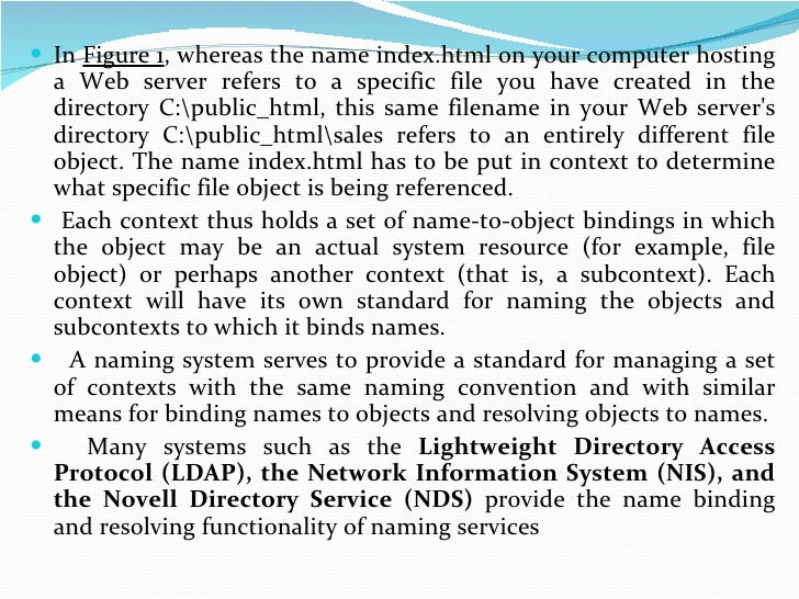 <ul><li>In  Figure 1 , whereas the name index.html on your computer hosting a Web server refers to a specific file you hav...