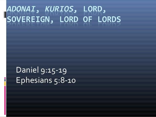 Daniel 9:15-19Ephesians 5:8-10