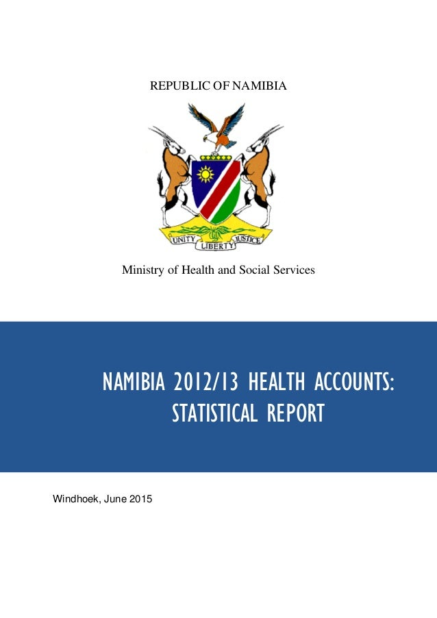 Namibia 2012-13 Health Accounts: Statistical Report