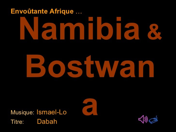 Namibia Bostwana