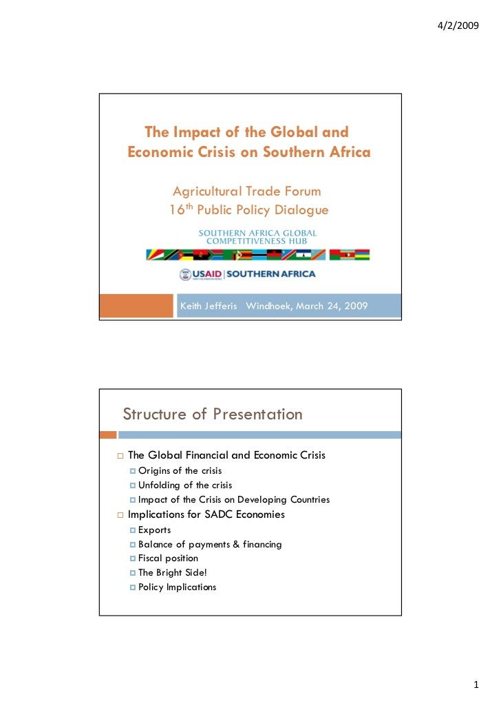 4/2/2009  The Impact of the Global andEconomic Crisis on Southern Africa        Agricultural Trade Forum        16th Publi...