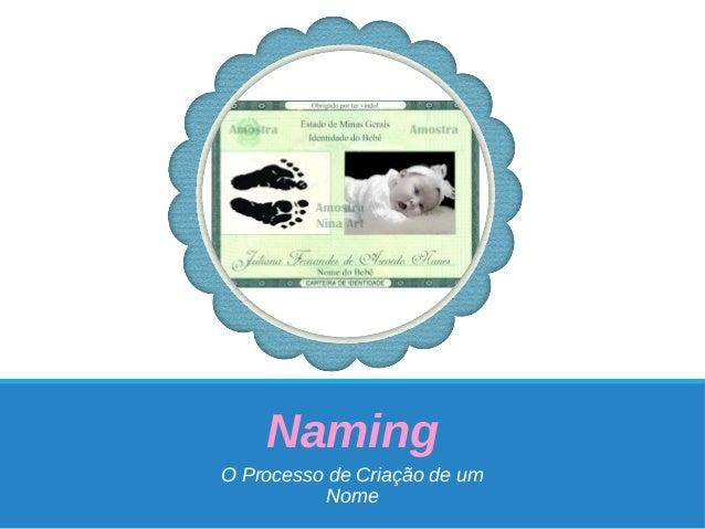 Naming O Processo de Criação de um Nome