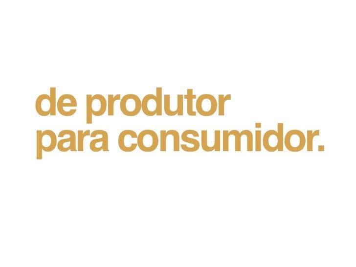 de produtorpara consumidor.  relacionamento                   pontos de contato