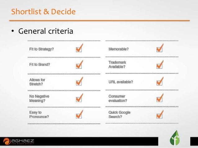Shortlist & Decide • General criteria