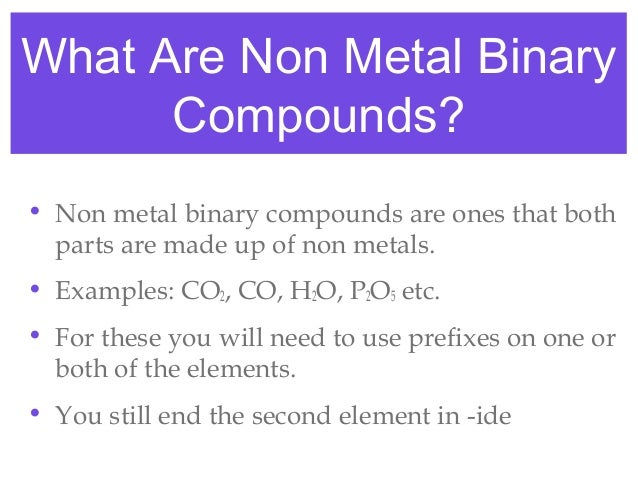 Naming binary compounds part iii