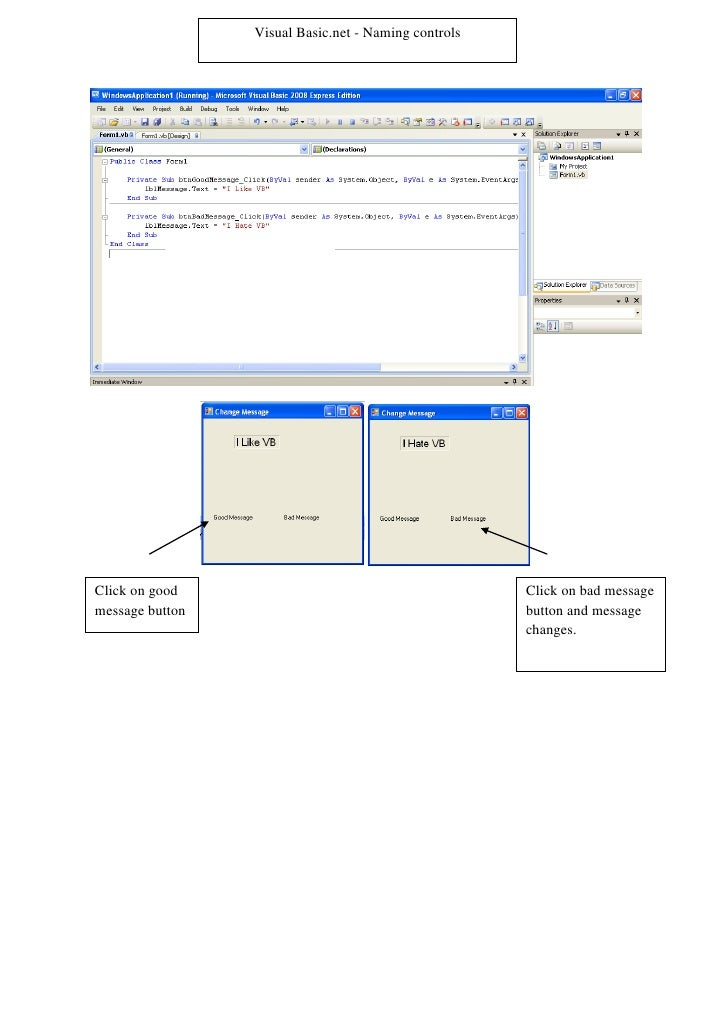Visual Basic.net - Naming controls     Click on good                                         Click on bad message message ...