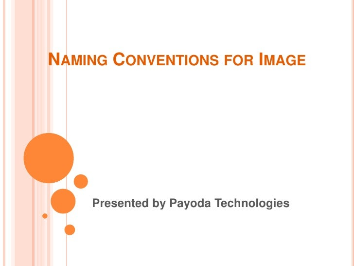 Naming Convention: Naming Conventions For Image Files