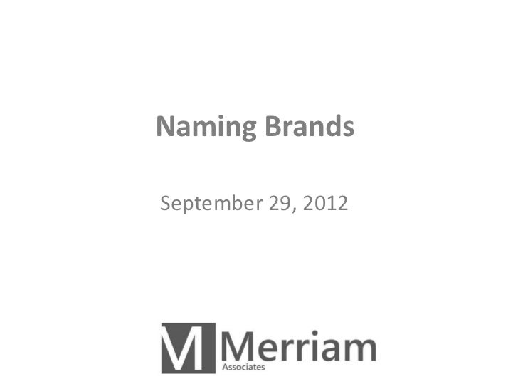Naming BrandsSeptember 29, 2012