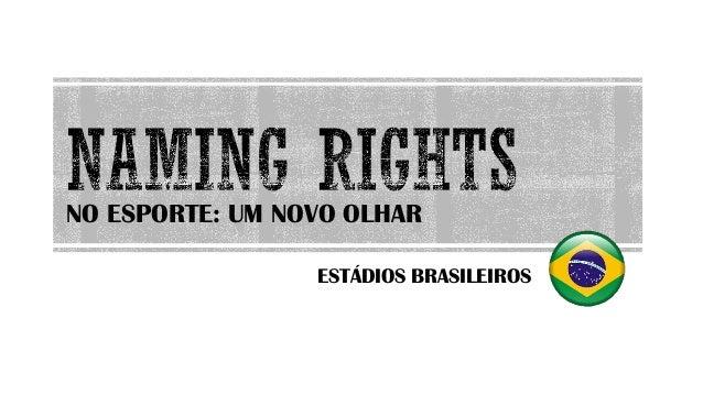 NO ESPORTE: UM NOVO OLHAR ESTÁDIOS BRASILEIROS