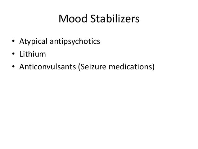 Nami Update On Antipsychotics And Mood Stabilizers