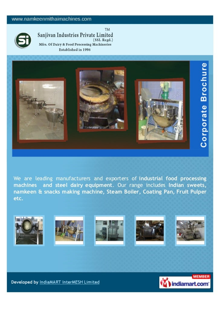 We are leading manufacturers and exporters of industrial food processingmachines and steel dairy equipment. Our range incl...