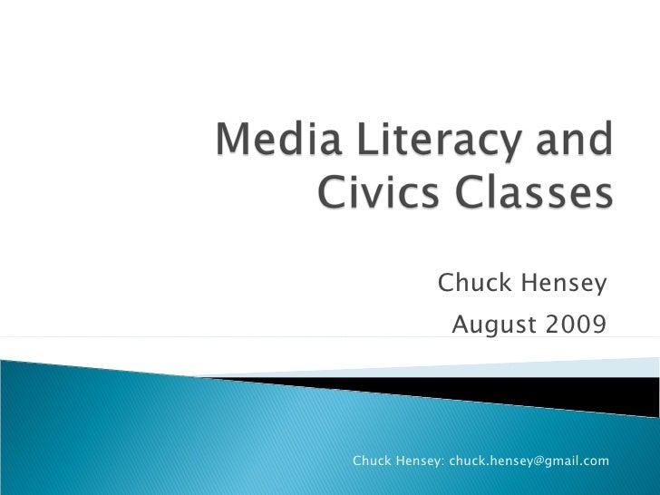 Chuck Hensey August 2009 Chuck Hensey: chuck.hensey@gmail.com