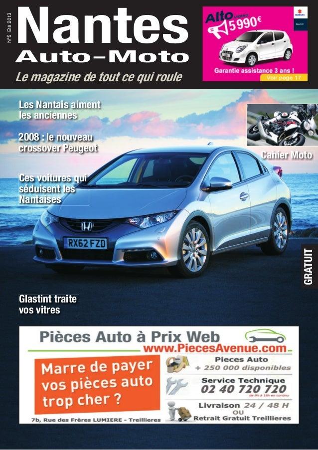 NantesAuto-Moto N°5Eté2013 Le magazine de tout ce qui roule GRATUIT Glastint traite vos vitres Ces voitures qui séduisent ...