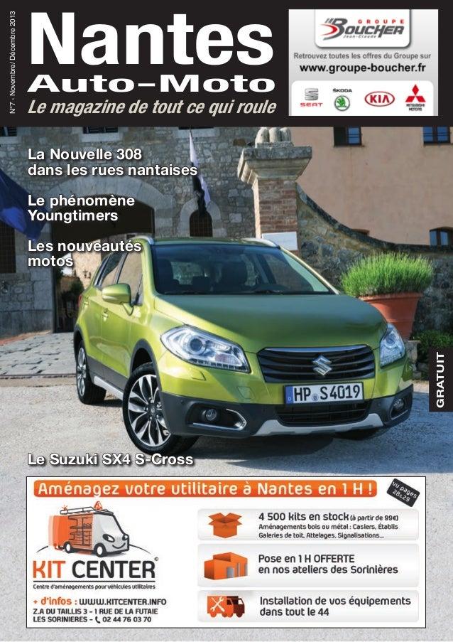 GRATUIT NantesAuto-Moto N°7-Novembre/Décembre2013 Le magazine de tout ce qui roule La Nouvelle 308 dans les rues nantaises...