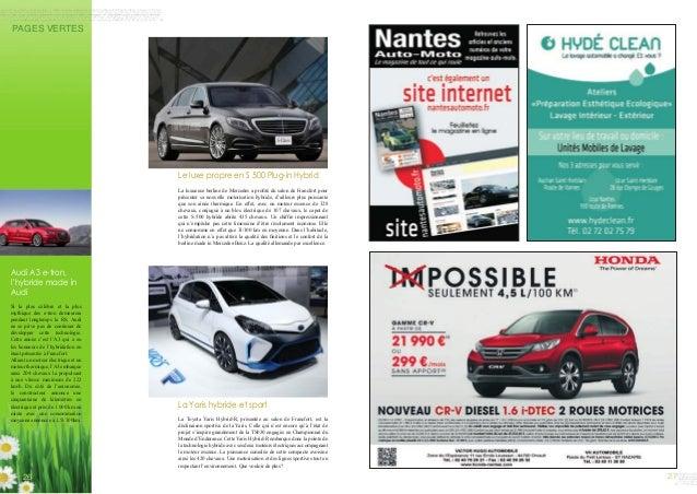 PAGES VERTES 26 27 Le luxe propre en S 500 Plug-in Hybrid La luxueuse berline de Mercedes a profité du salon de Francfort ...