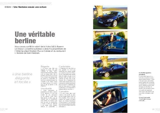 3332 ESSAI / Une Nantaise essaie une voiture Une véritable berline Élégante « Je trouve cette S60 très élégante et r...