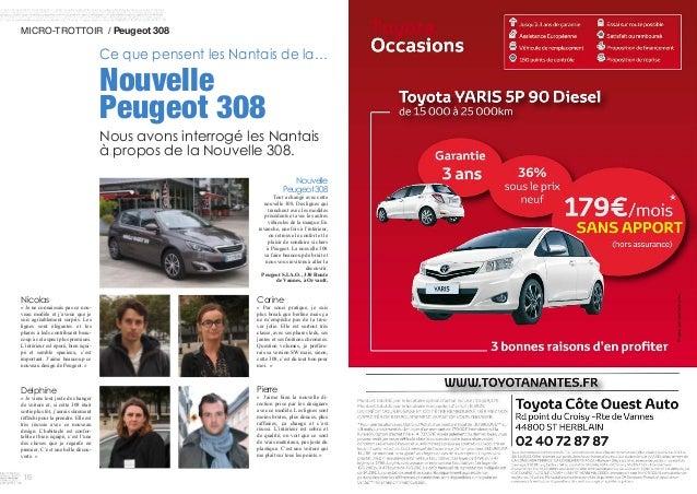 16 MICRO-TROTTOIR / Peugeot 308 Ce que pensent les Nantais de la… Nouvelle Peugeot 308 Nous avons interrogé les Nant...
