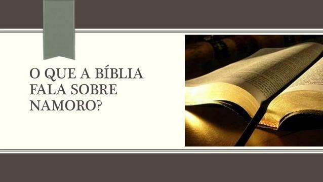 O QUE A BÍBLIA FALA SOBRE NAMORO?