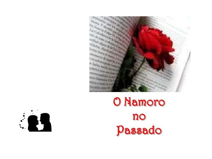 O Namoro <br />no <br />Passado<br />