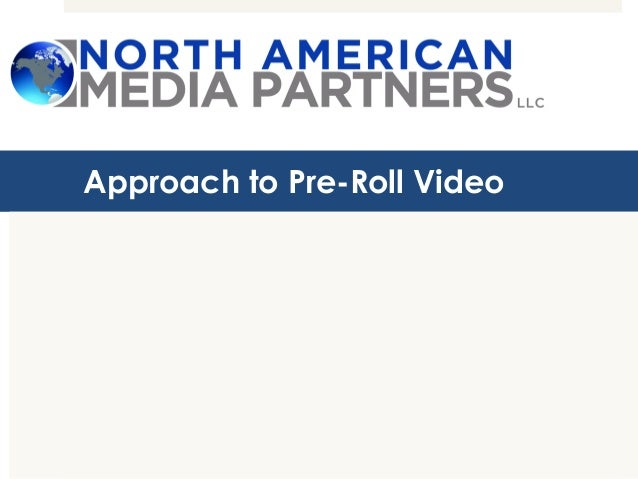 Approach to Pre-Roll Video