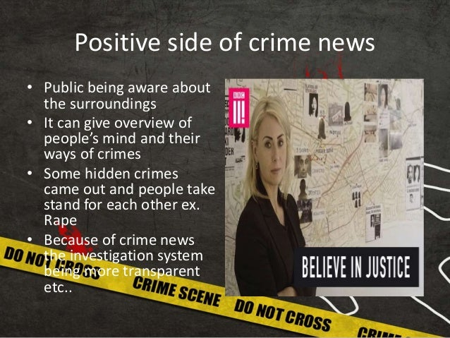positive and negative impact of crime news