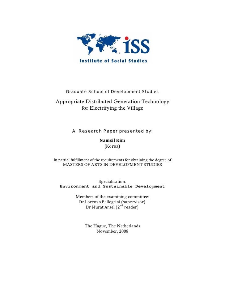 Graduate School of Development Studies Appropriate Distributed Generation Technology           for Electrifying the Villag...