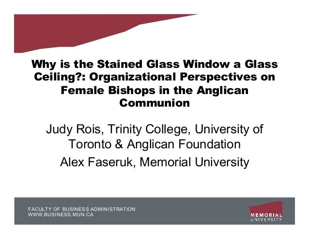 Why is the Stained Glass Window a GlassCeiling?: Organizational Perspectives on     Female Bishops in the Anglican        ...