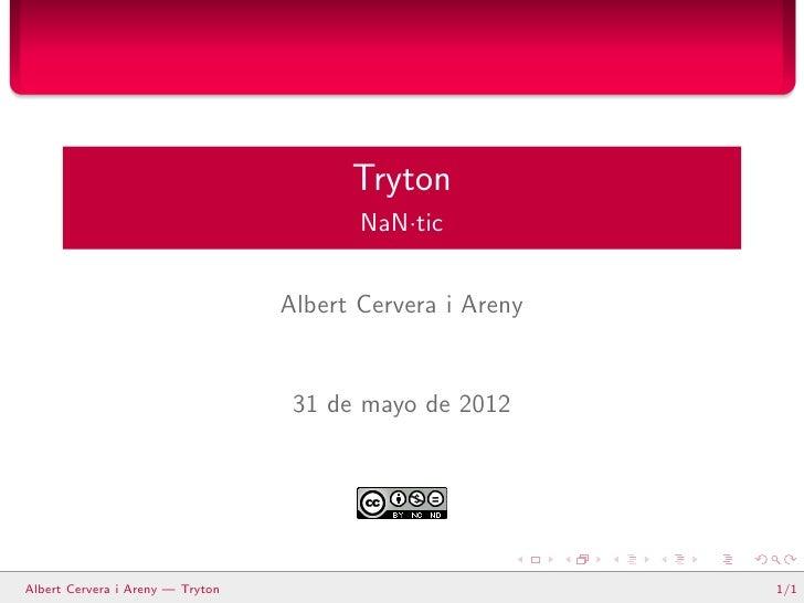 Tryton                                         NaN·tic                                  Albert Cervera i Areny            ...