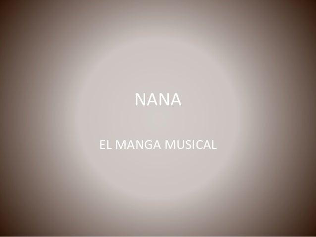 NANA EL MANGA MUSICAL