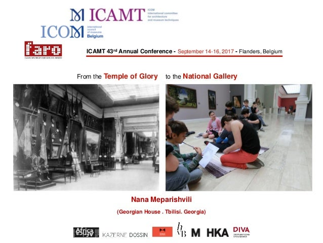 ICAMT 43rd Annual Conference - September 14-16, 2017 - Flanders, Belgium Nana Meparishvili (Georgian House . Tbilisi. Geor...