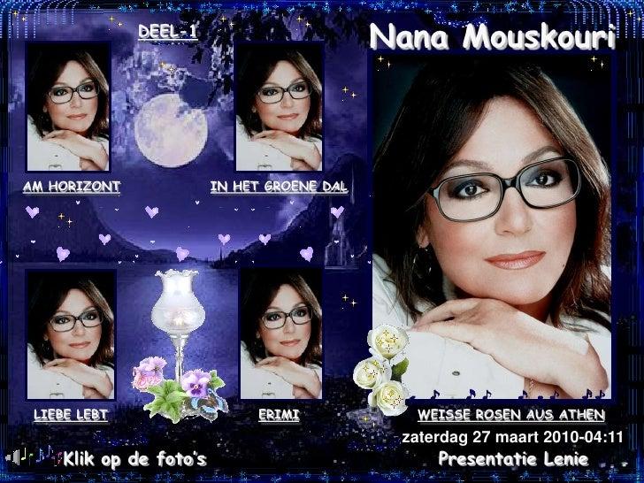DEEL-1                                             Nana Mouskouri    AM HORIZONT             IN HET GROENE DAL      LIEBE ...