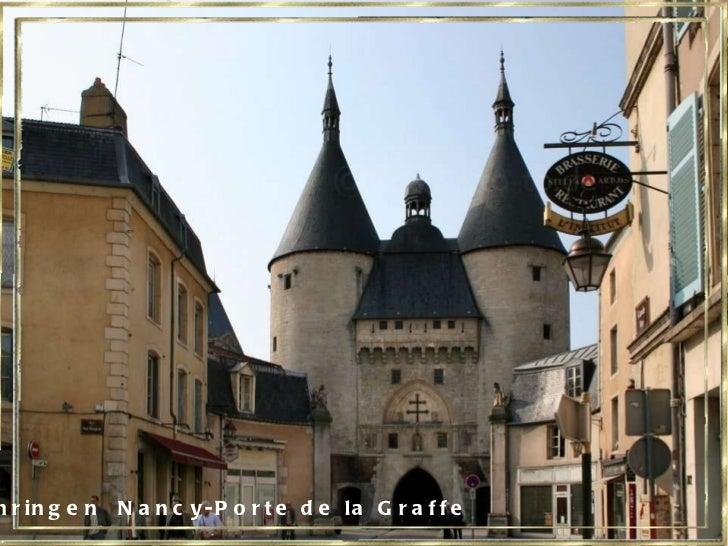 Lothringen  Nancy-Porte de la Graffe