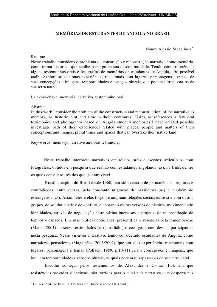 Anais do IX Encontro Nacional de História Oral - 22 a 25/04/2008 - UNISINOS                       MEMÓRIAS DE ESTUDANTES D...