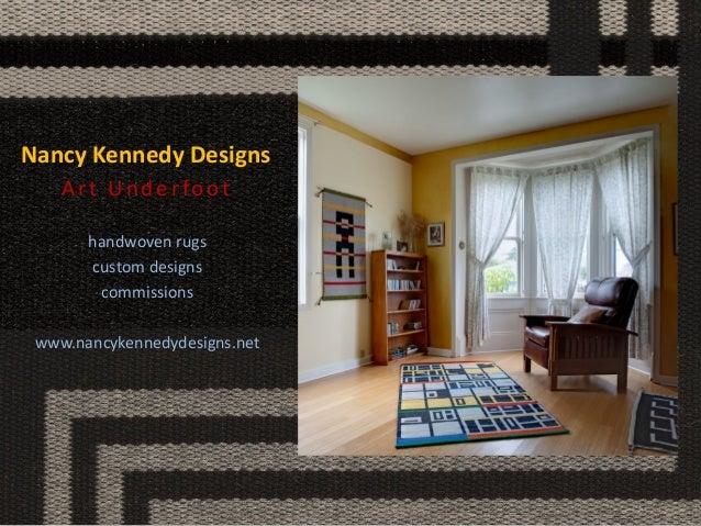 Nancy Kennedy Designs  Art Underfoot  handwoven rugs  custom designs  commissions  www.nancykennedydesigns.net