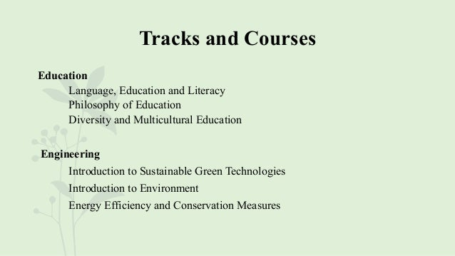 Tracks and Courses Education Language, Education and Literacy Philosophy of Education Diversity and Multicultural Educatio...