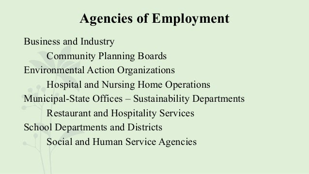 Agencies of Employment Business and Industry Community Planning Boards Environmental Action Organizations Hospital and Nur...