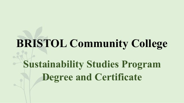 BRISTOL Community College Sustainability Studies Program Degree and Certificate