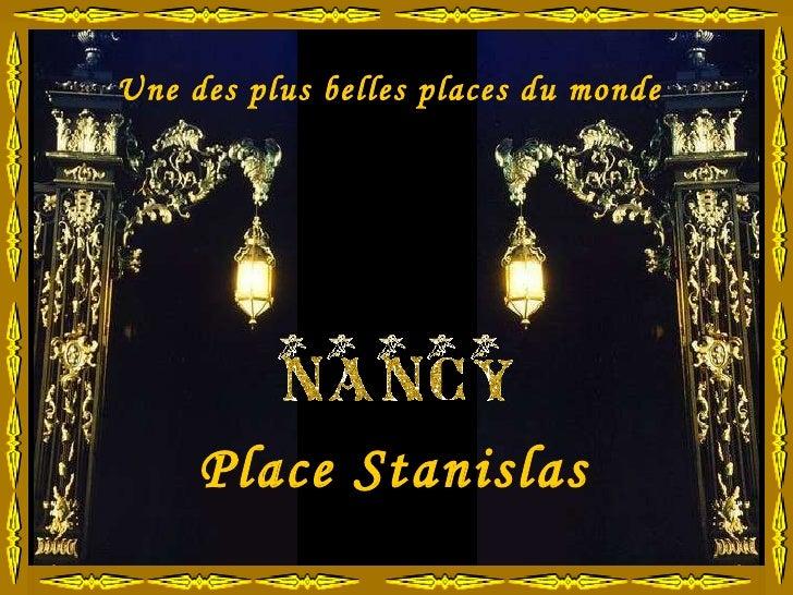 Place Stanislas Une des plus belles places du monde