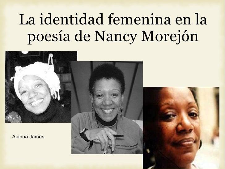La identidad femenina en la poes í a de Nancy Morej ón Alanna James