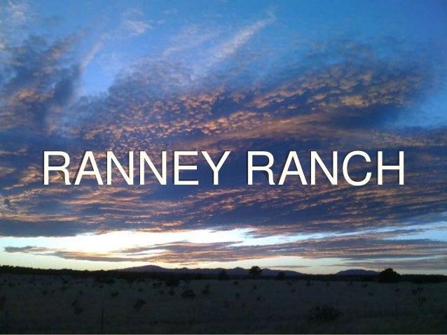 RANNEY RANCH