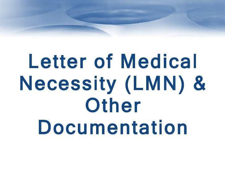 Funding for standing frames letter of medical necessity lmn other documentation spiritdancerdesigns Choice Image