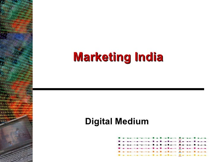 Marketing India Digital Medium