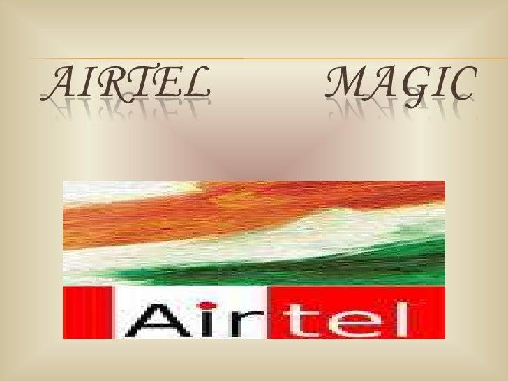 AIRTEL          MAGIC<br />
