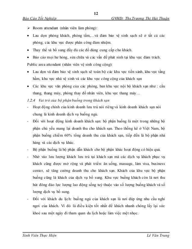 12 Báo Cáo Tốt Nghiệp GVHD: Ths.Trương Thị Hải Thuận Sinh Viên Thực Hiện Lê Văn Trung  Room attendant (nhân viên làm phòn...