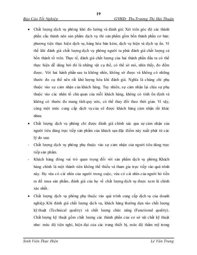 19 Báo Cáo Tốt Nghiệp GVHD: Ths.Trương Thị Hải Thuận Sinh Viên Thực Hiện Lê Văn Trung  Chất lượng dịch vụ phòng khó đo l...