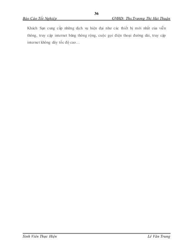 36 Báo Cáo Tốt Nghiệp GVHD: Ths.Trương Thị Hải Thuận Sinh Viên Thực Hiện Lê Văn Trung Khách Sạn cung cấp những dịch vụ h...